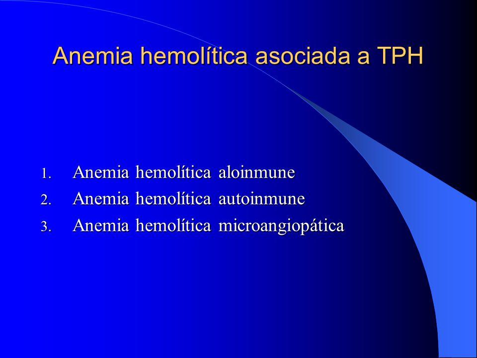 Anemia hemolítica asociada a TPH
