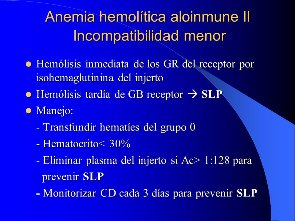 Anemia hemolítica aloinmune II Incompatibilidad menor
