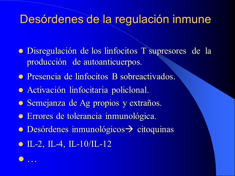 Desórdenes de la regulación inmune