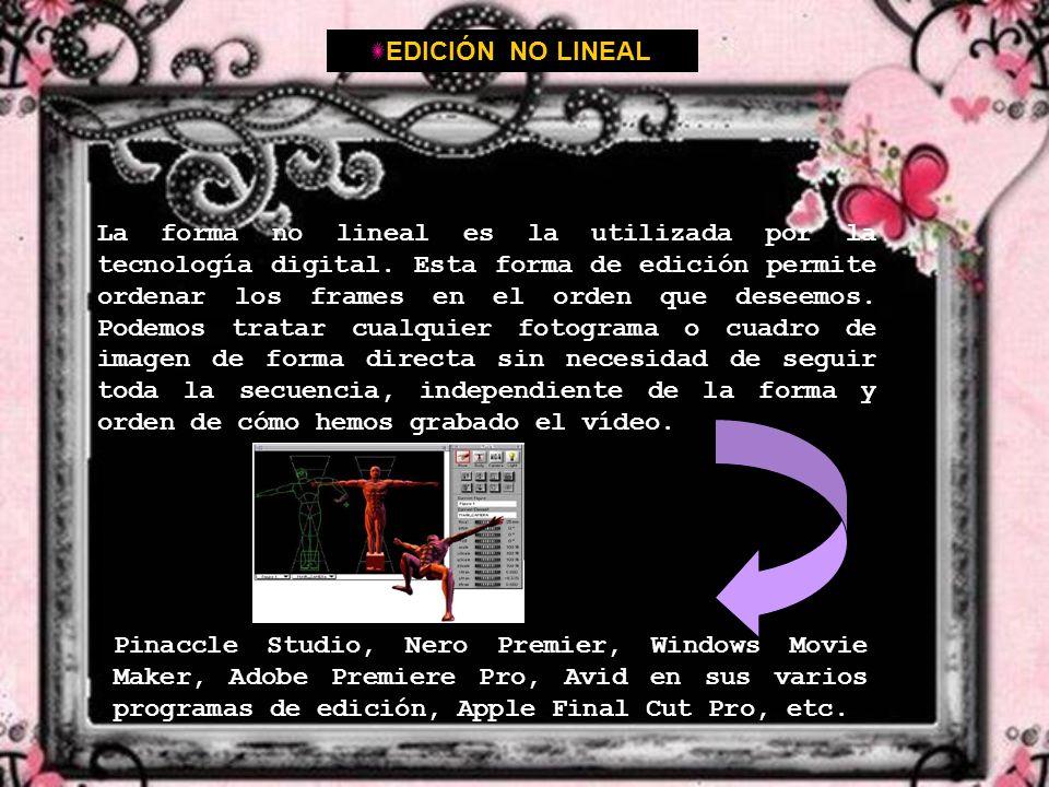 EDICIÓN NO LINEAL