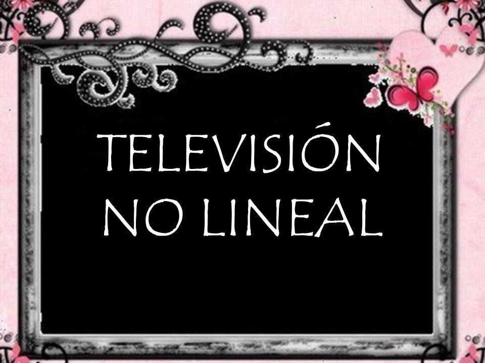 TELEVISIÓN NO LINEAL