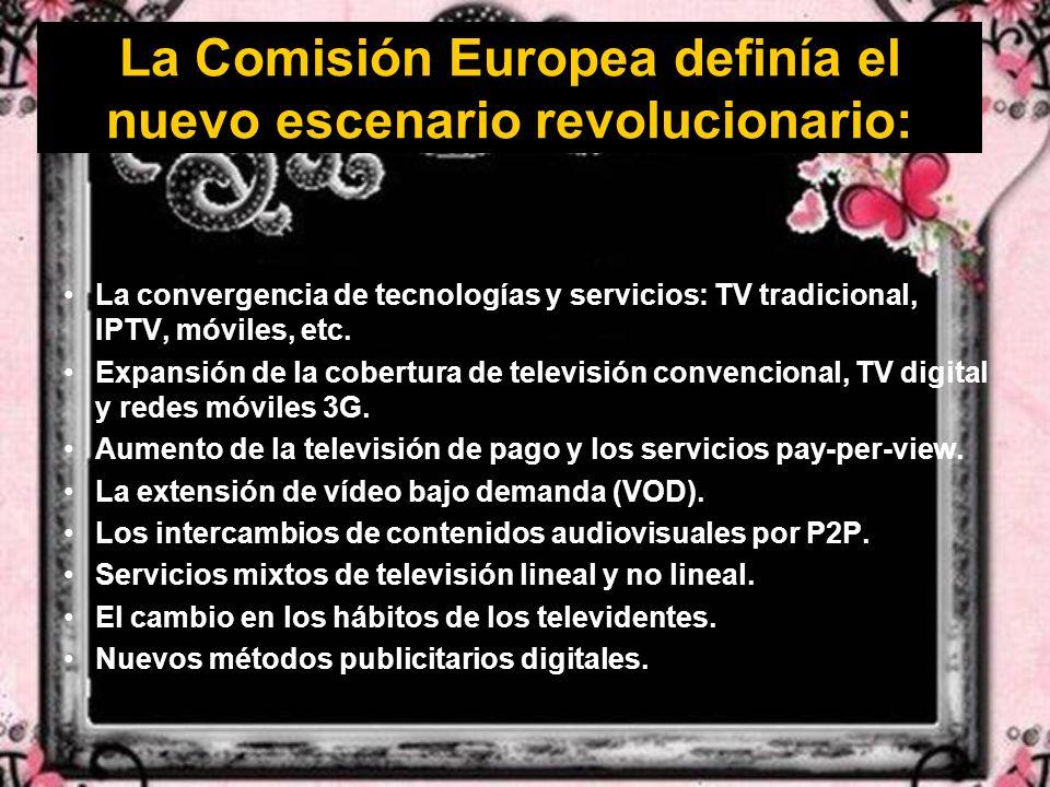 La Comisión Europea definía el nuevo escenario revolucionario: