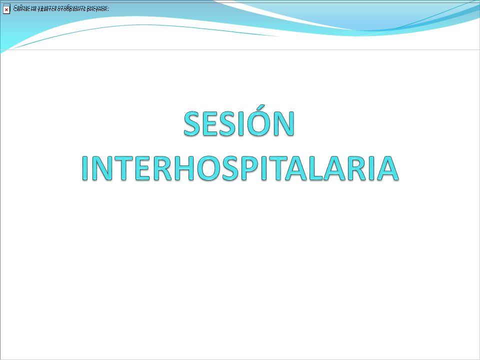 SESIÓN INTERHOSPITALARIA