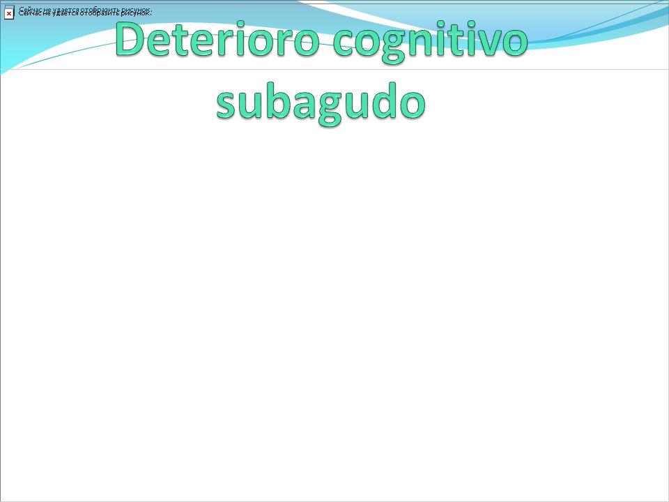 Deterioro cognitivo subagudo