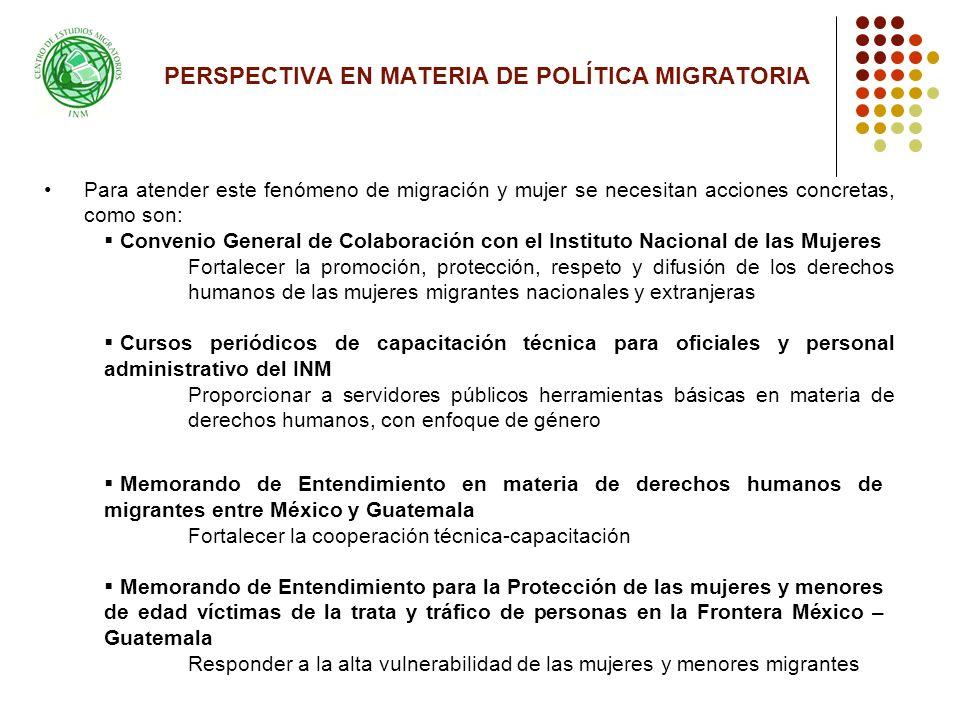 PERSPECTIVA EN MATERIA DE POLÍTICA MIGRATORIA
