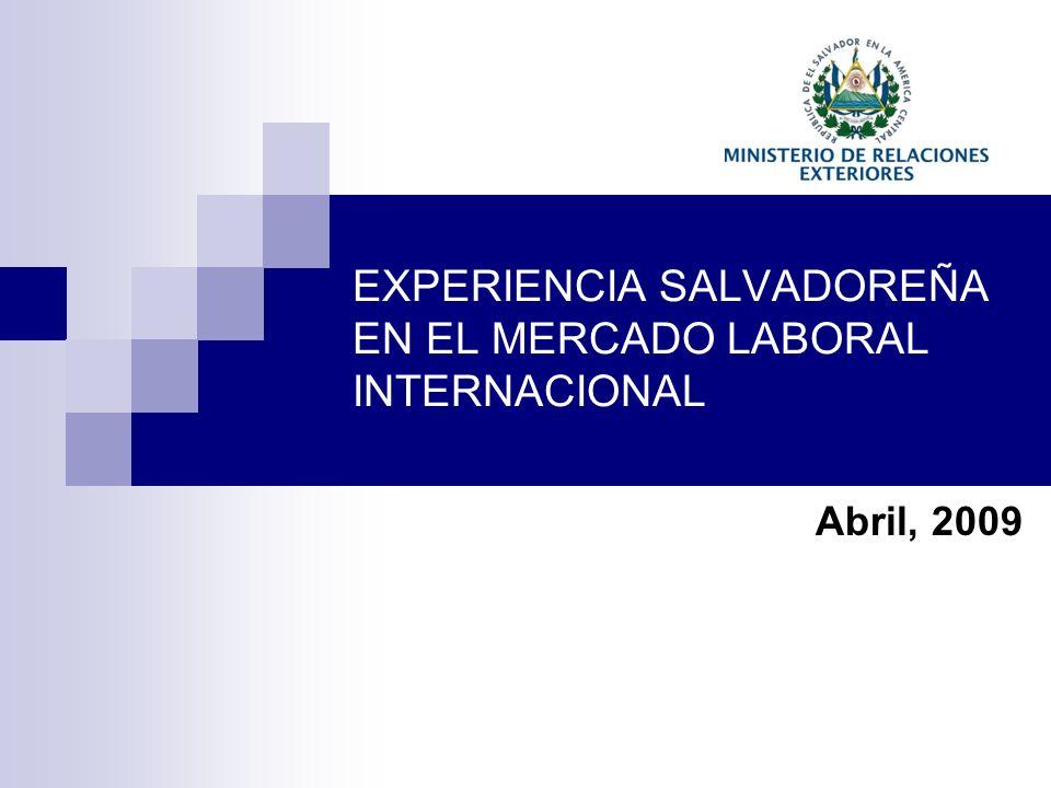 EXPERIENCIA SALVADOREÑA EN EL MERCADO LABORAL INTERNACIONAL