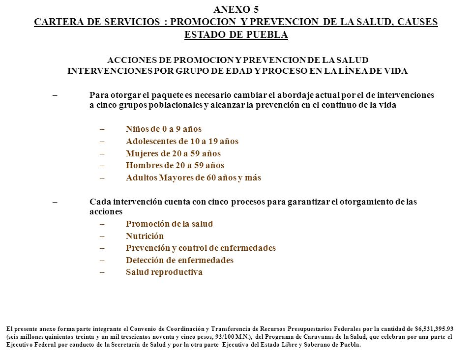 CARTERA DE SERVICIOS : PROMOCION Y PREVENCION DE LA SALUD, CAUSES