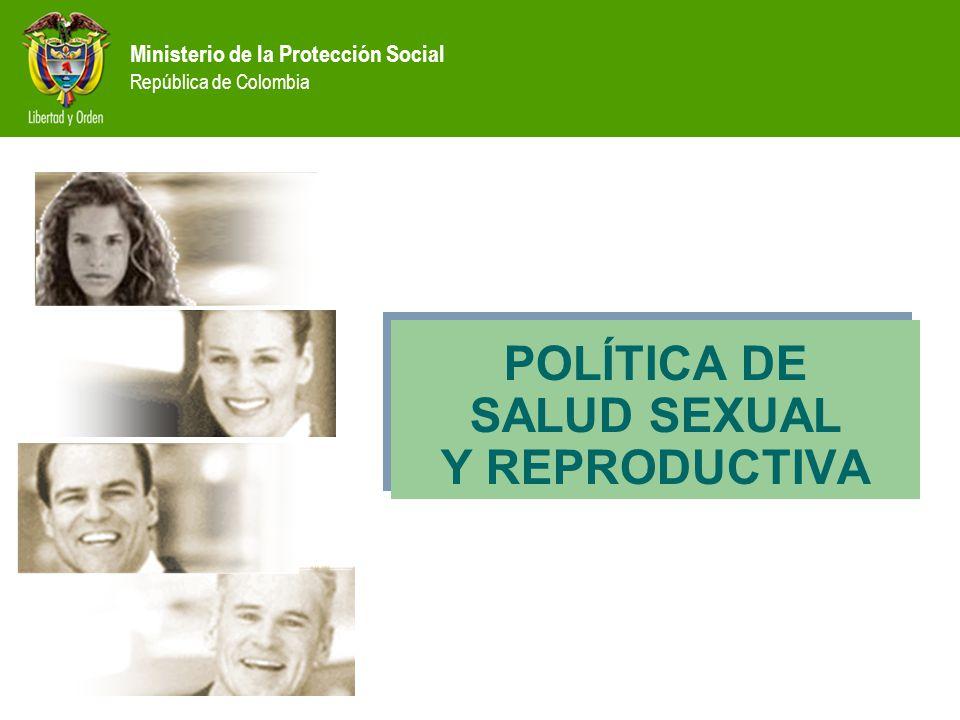 POLÍTICA DE SALUD SEXUAL Y REPRODUCTIVA