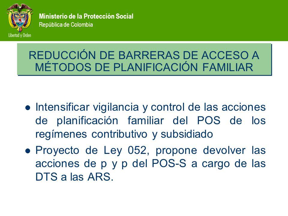 REDUCCIÓN DE BARRERAS DE ACCESO A MÉTODOS DE PLANIFICACIÓN FAMILIAR