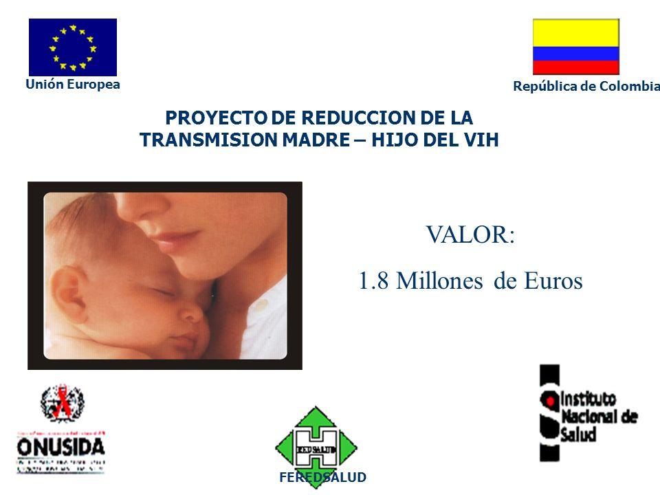 PROYECTO DE REDUCCION DE LA TRANSMISION MADRE – HIJO DEL VIH