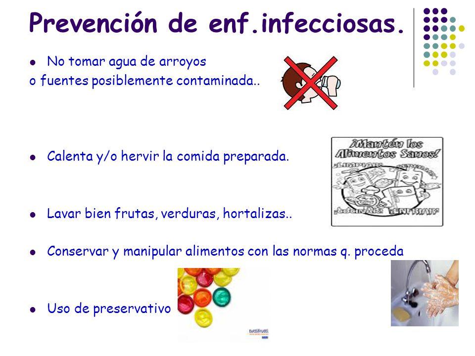 Prevención de enf.infecciosas.