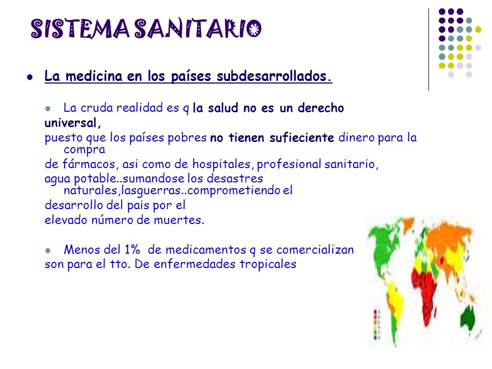 SISTEMA SANITARIO La medicina en los países subdesarrollados.