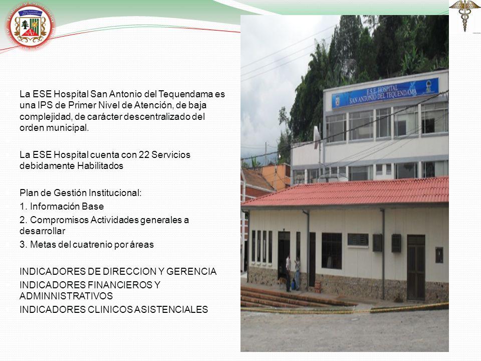 La ESE Hospital San Antonio del Tequendama es una IPS de Primer Nivel de Atención, de baja complejidad, de carácter descentralizado del orden municipal.