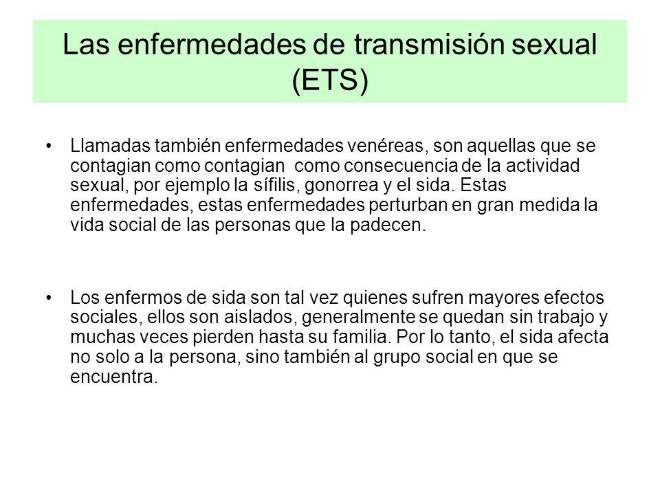 Las enfermedades de transmisión sexual (ETS)