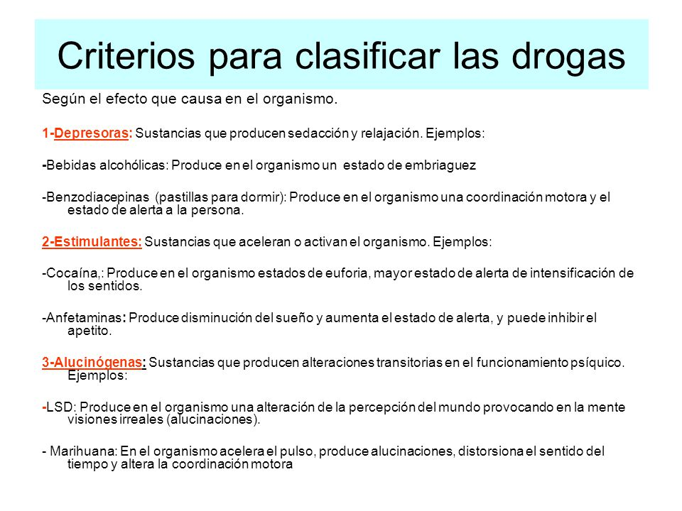 Criterios para clasificar las drogas