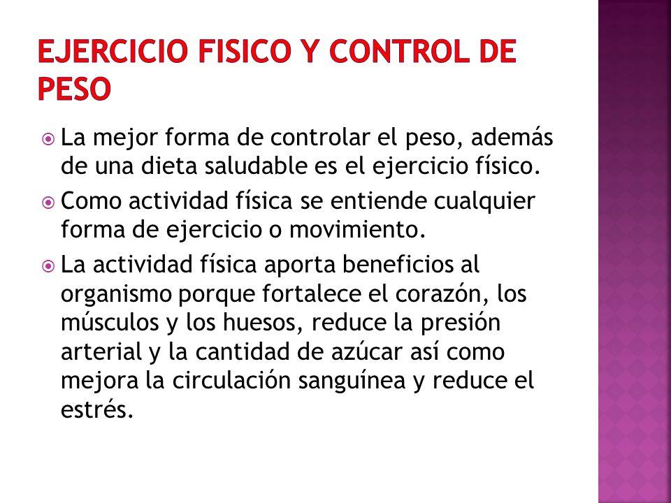 EJERCICIO FISICO Y CONTROL DE PESO