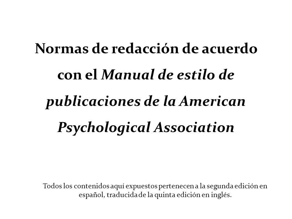 Normas de redacción de acuerdo con el Manual de estilo de publicaciones de la American Psychological Association