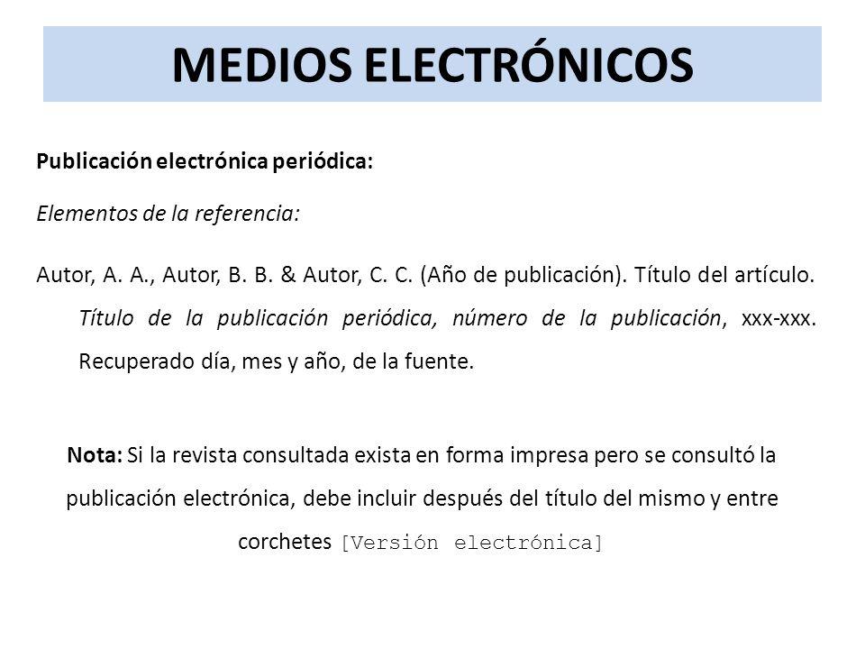 MEDIOS ELECTRÓNICOS Publicación electrónica periódica: