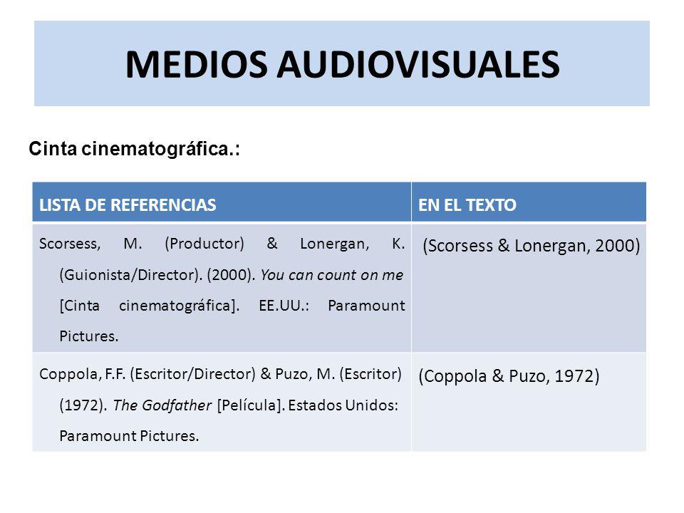 MEDIOS AUDIOVISUALES Cinta cinematográfica.: LISTA DE REFERENCIAS