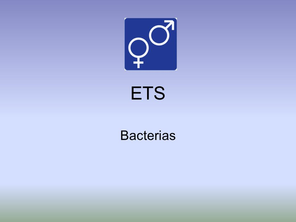 ETS Bacterias