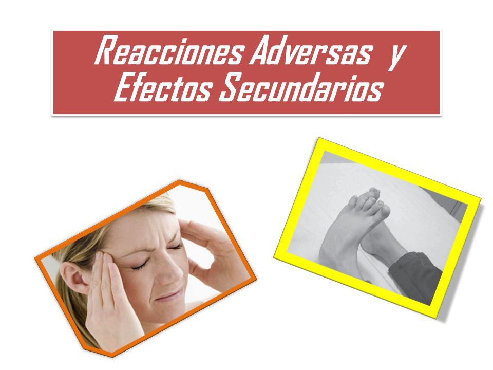 Reacciones Adversas y Efectos Secundarios