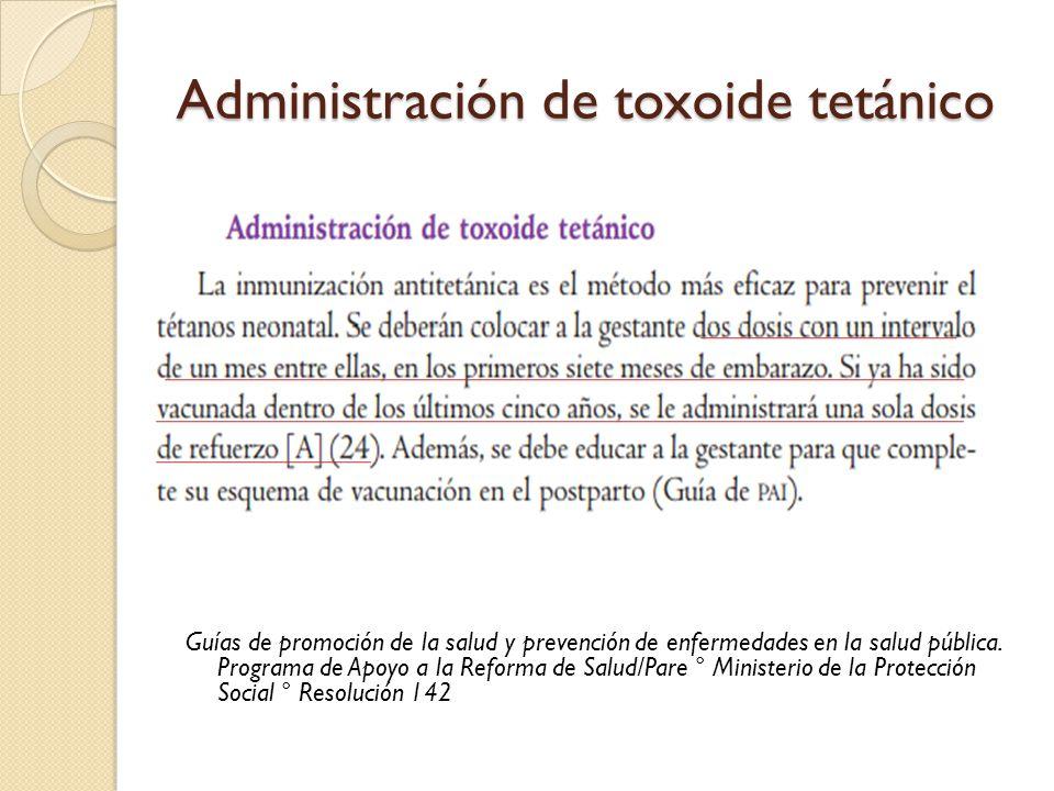 Administración de toxoide tetánico