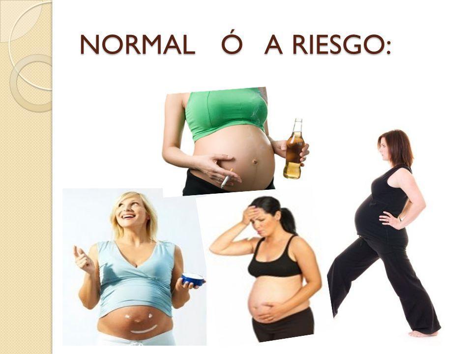 NORMAL Ó A RIESGO: