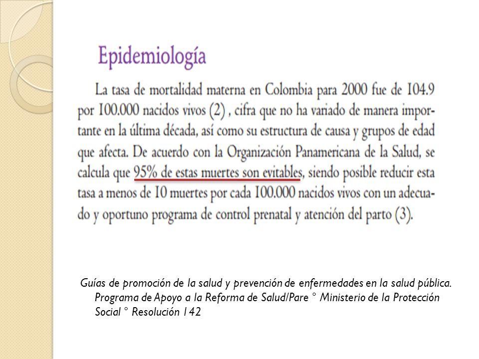 Guías de promoción de la salud y prevención de enfermedades en la salud pública.