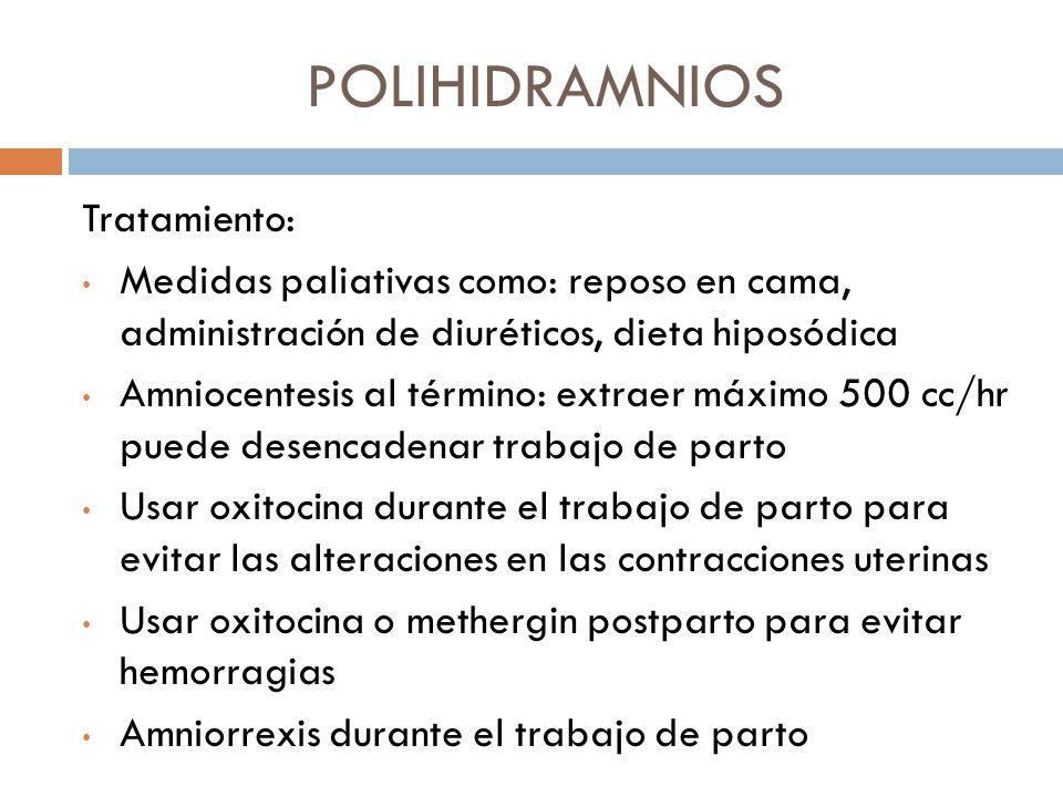 POLIHIDRAMNIOS Tratamiento: