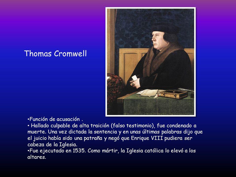 Thomas Cromwell Función de acusación .