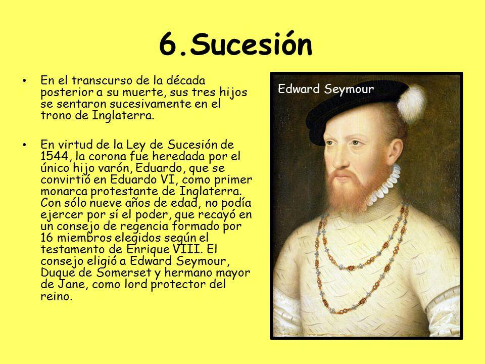 6.Sucesión En el transcurso de la década posterior a su muerte, sus tres hijos se sentaron sucesivamente en el trono de Inglaterra.