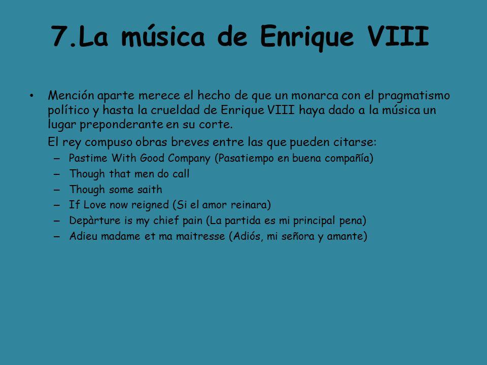 7.La música de Enrique VIII