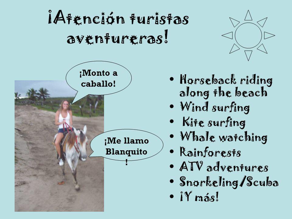 ¡Atención turistas aventureras!