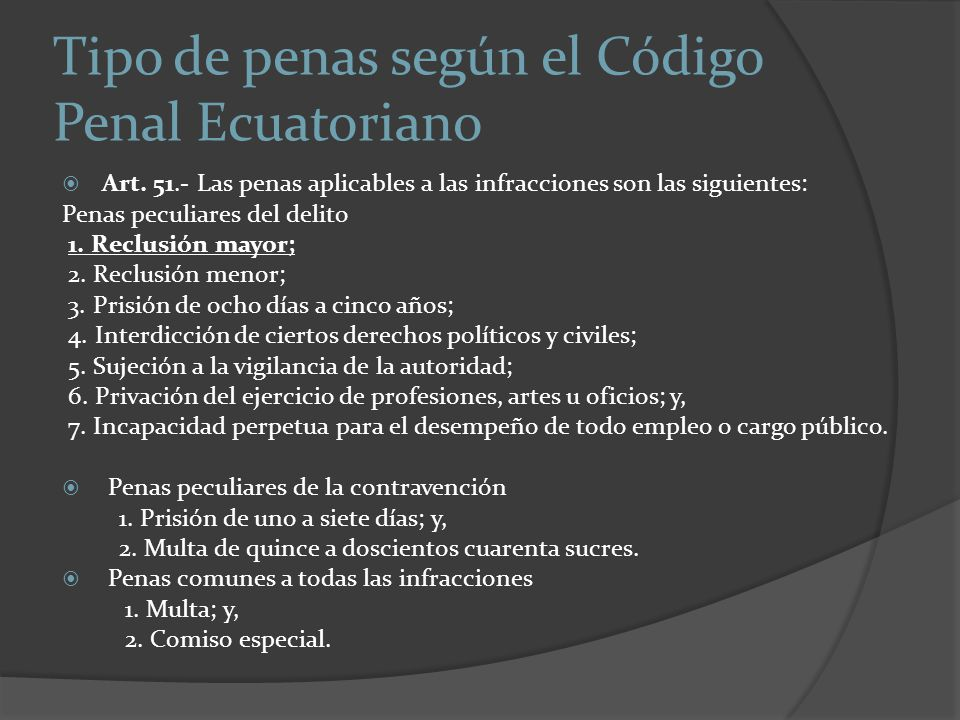 Tipo de penas según el Código Penal Ecuatoriano