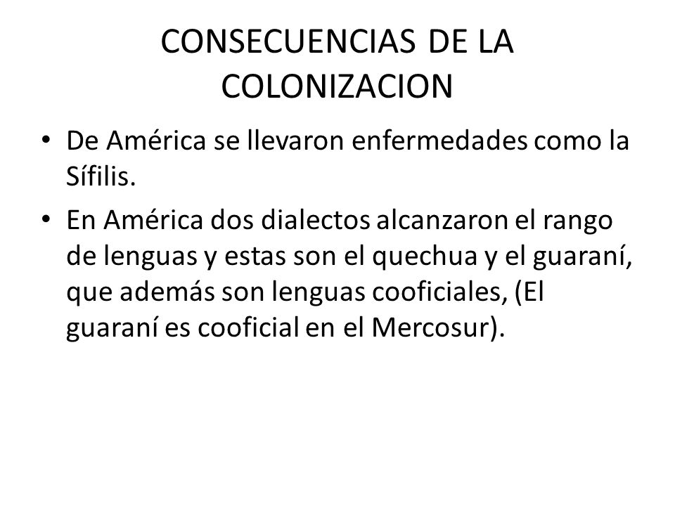 CONSECUENCIAS DE LA COLONIZACION