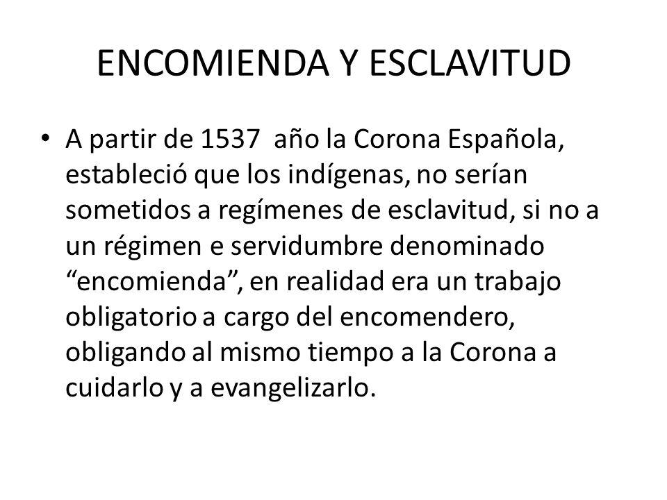 ENCOMIENDA Y ESCLAVITUD