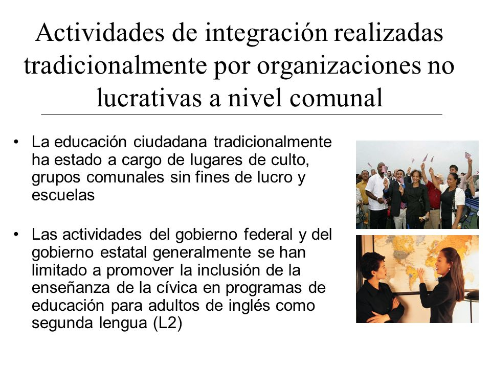 Actividades de integración realizadas tradicionalmente por organizaciones no lucrativas a nivel comunal