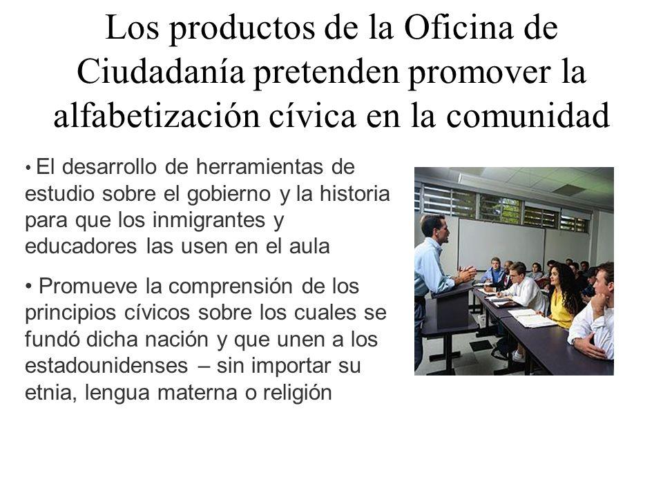 Los productos de la Oficina de Ciudadanía pretenden promover la alfabetización cívica en la comunidad