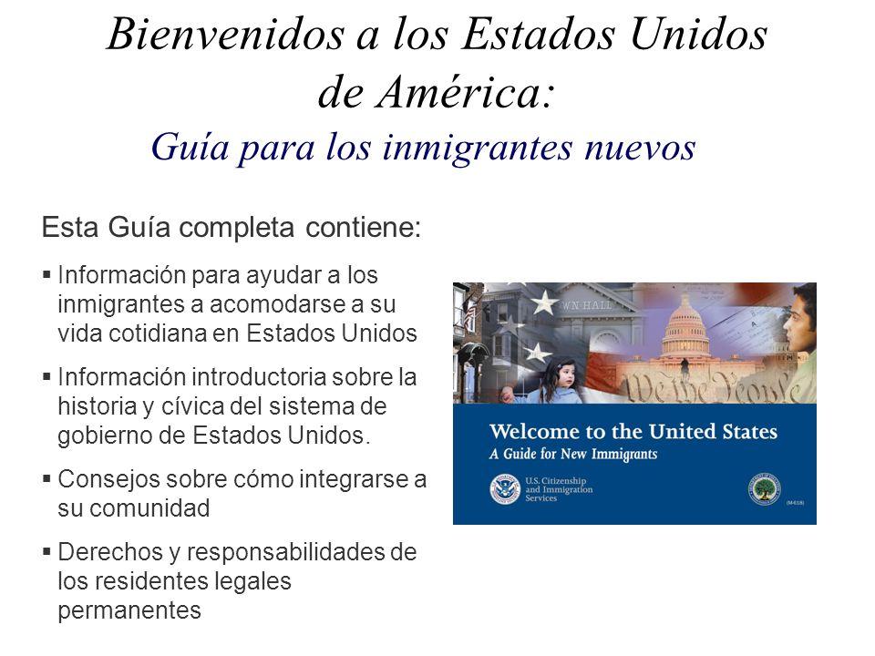 Bienvenidos a los Estados Unidos de América: