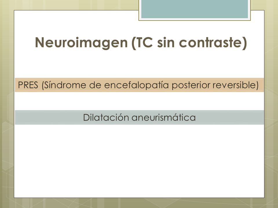 Neuroimagen (TC sin contraste)