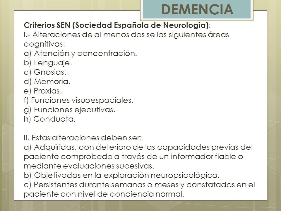 DEMENCIA Criterios SEN (Sociedad Española de Neurología):