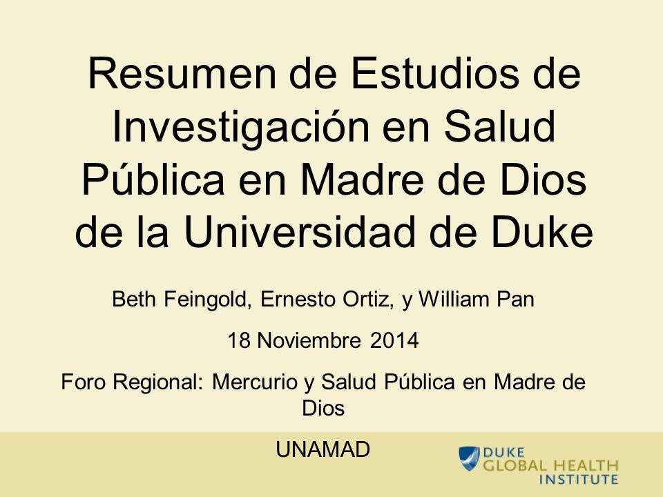 Resumen de Estudios de Investigación en Salud Pública en Madre de Dios de la Universidad de Duke