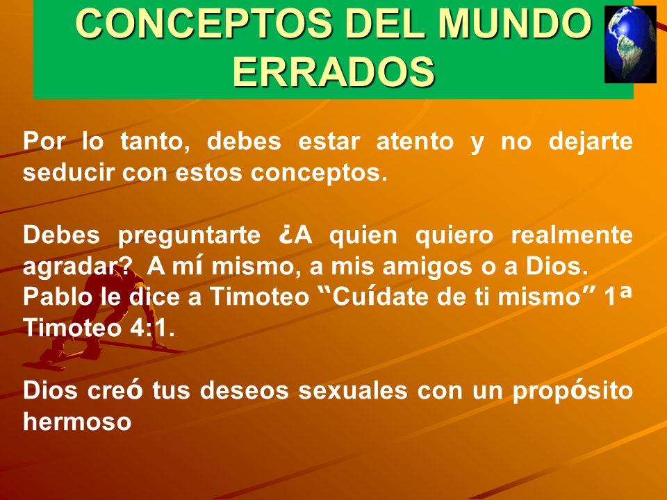 CONCEPTOS DEL MUNDO ERRADOS