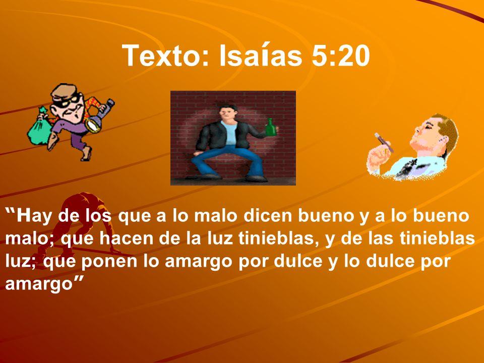 Texto: Isaías 5:20