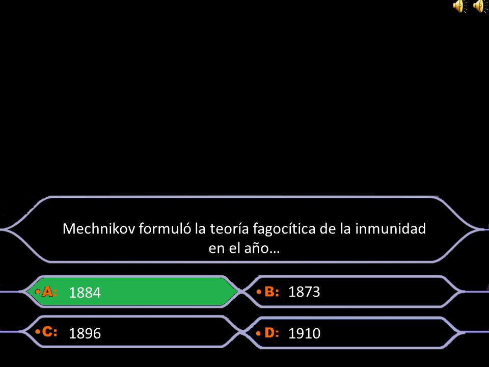 Mechnikov formuló la teoría fagocítica de la inmunidad en el año…