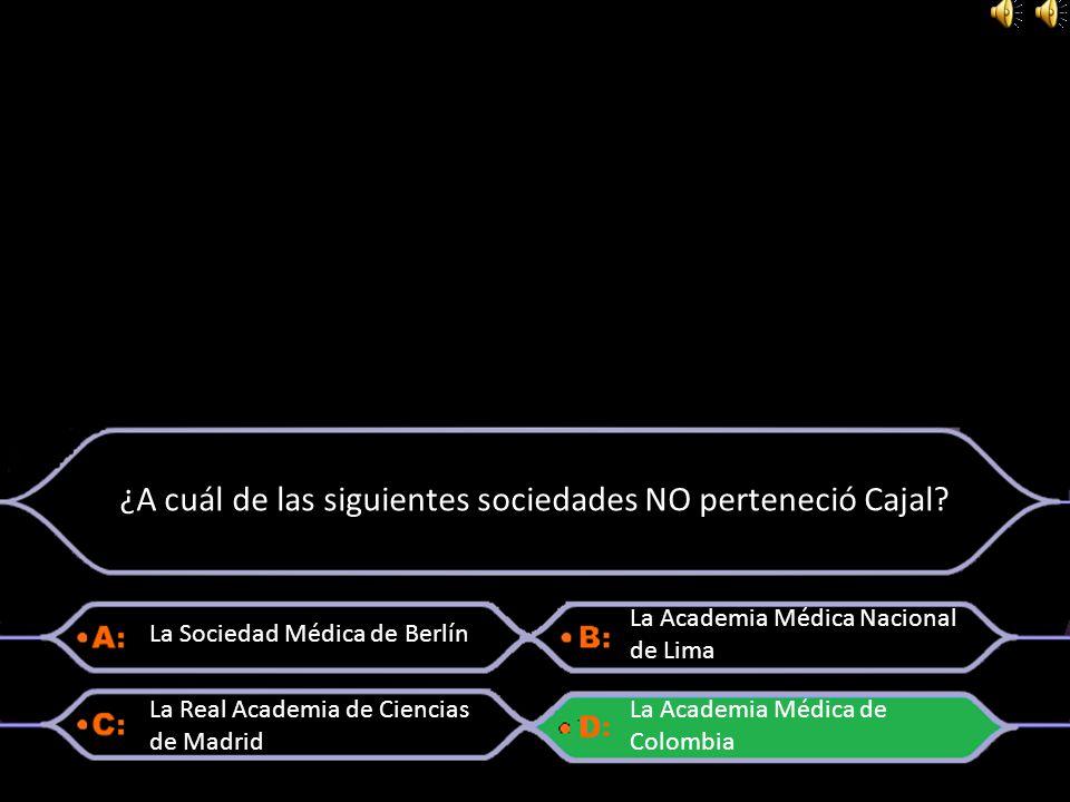 ¿A cuál de las siguientes sociedades NO perteneció Cajal
