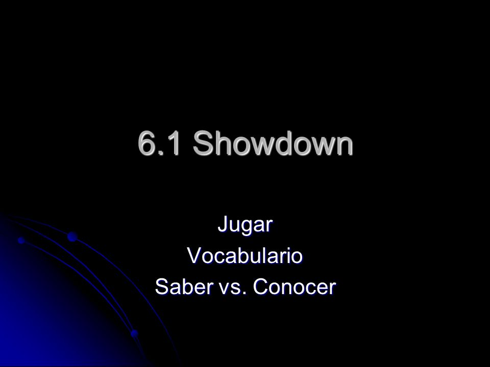 Jugar Vocabulario Saber vs. Conocer