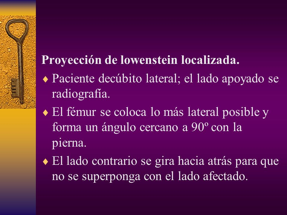Proyección de lowenstein localizada.