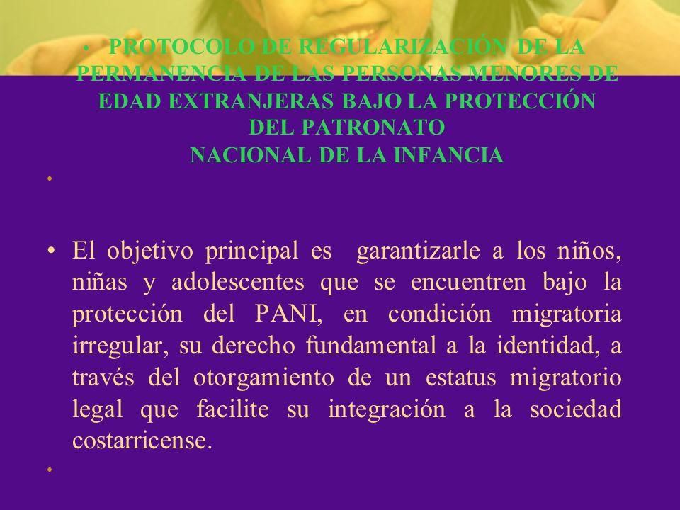 PROTOCOLO DE REGULARIZACIÓN DE LA PERMANENCIA DE LAS PERSONAS MENORES DE EDAD EXTRANJERAS BAJO LA PROTECCIÓN DEL PATRONATO NACIONAL DE LA INFANCIA