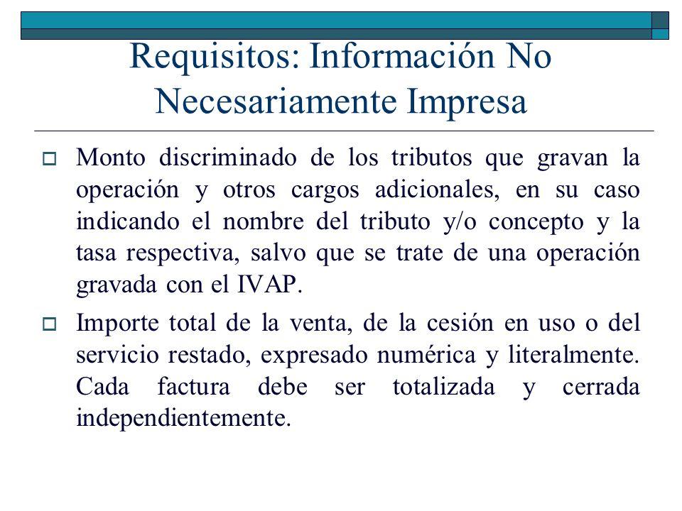 Requisitos: Información No Necesariamente Impresa